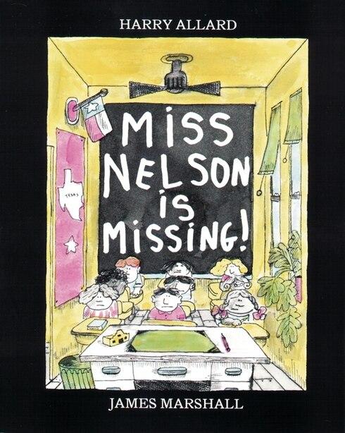Miss Nelson Is Missing! by Harry G. Allard
