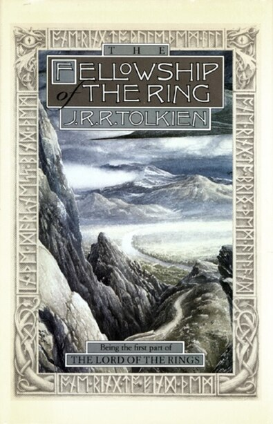 The Fellowship Of The Ring: Being The First Part Of The Lord Of The Rings by J. R. R. Tolkien