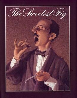 Book The Sweetest Fig by Chris Van Allsburg