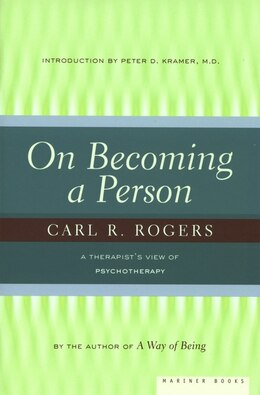 Book On becoming a person: A Therapist's View of Psychotherapy by Carl Rogers