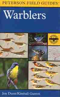 A Field Guide to Warblers of North America by Kimball Garrett