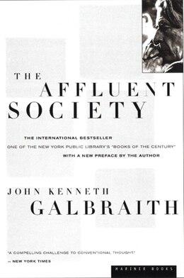 Book The Affluent Society by John  Kenneth Galbraith