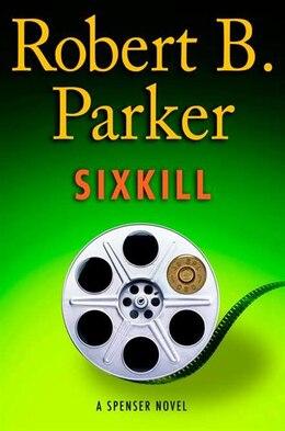 Book Sixkill by Robert Parker