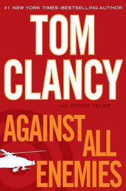 Book Against All Enemies by Tom Clancy