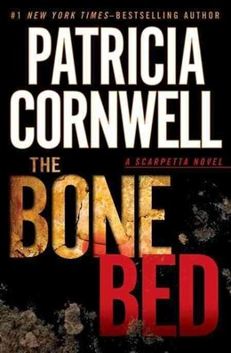 Book The Bone Bed by Patricia Cornwell