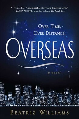 Book Overseas by Beatriz Williams