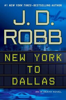 Book New York To Dallas by J Robb