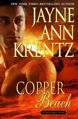 Book Copper Beach: A Dark Legacy Novel by Jayne Krentz