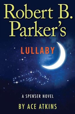 Book Robert B. Parker's Lullaby by Ace Atkins