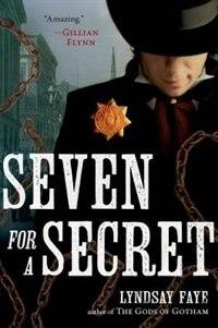 Book Seven For A Secret by Lyndsay Faye