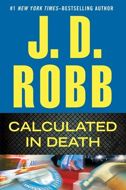 Book Calculated In Death by J D Robb