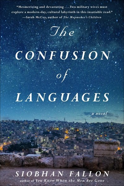 CONFUSION OF LANGUAGES by Siobhan Fallon