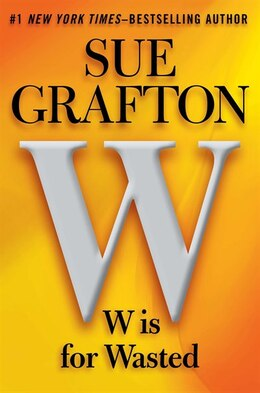 Book W Is For Wasted by Sue Grafton