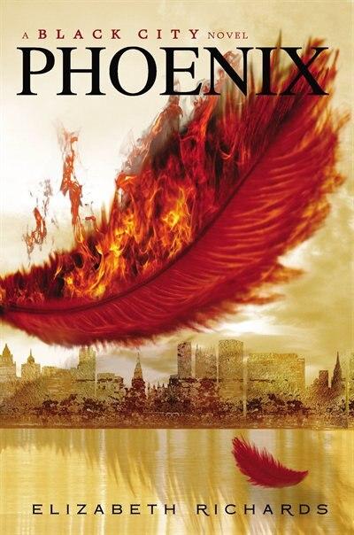Phoenix: A Black City Novel by Elizabeth Richards