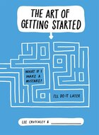 The Art Of Getting Started