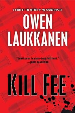 Book Kill Fee by Owen Laukkanen