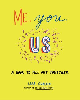 Book Me, You, Us: A Book To Fill Out Together by Lisa Currie