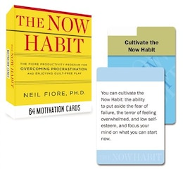Book The Now Habit: 64 Motivation Cards: The Fiore Productivity Program For Overcoming Procrastination… by Neil Fiore