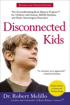 Disconnected Kids: The Groundbreaking Brain Balance Program For Children With Autism, Adhd…