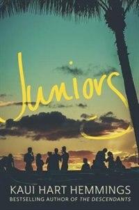 Juniors by Kaui Hart Hemmings