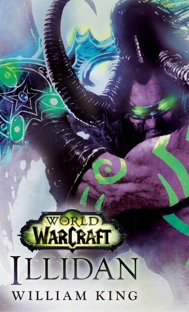 Illidan World Of Warcraft A Novel