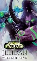 Illidan: World Of Warcraft: A Novel
