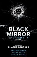 Black Mirror: Volume I: A Literary Season