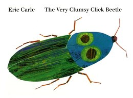 Book The Very Clumsy Click Beetle by Eric Carle