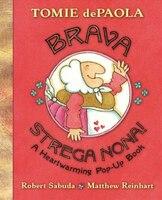 Brava, Strega Nona!: A Heartwarming Pop-up Book