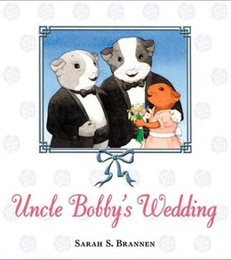 Book Uncle Bobby's Wedding by Sarah S. Brannen