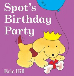 Book Spot's Birthday Party by Eric Hill