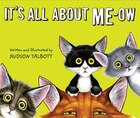 It's All About Me-ow