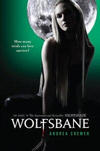 Wolfsbane: A Nightshade Novel Book 2