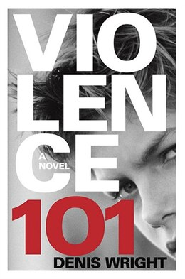 Book Violence 101 by Denis Wright