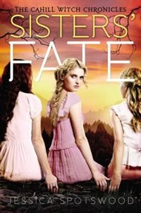 Book Sisters' Fate by Jessica Spotswood