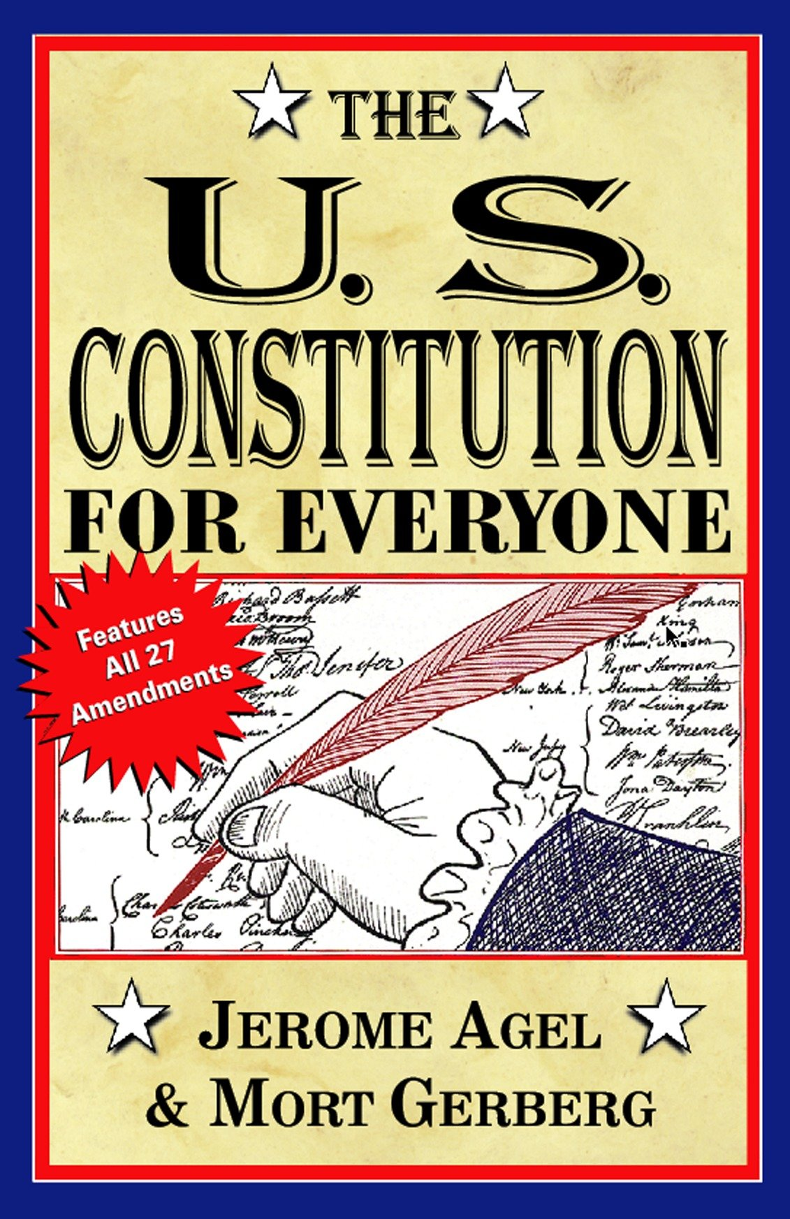 The U.s.constitution For Everyone: Features All 27 Amendments