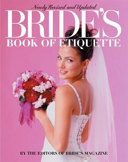 Book Bride's Book Of Etiquette: Revised And Updated by Magazine Editors Bride's Magazine Editors