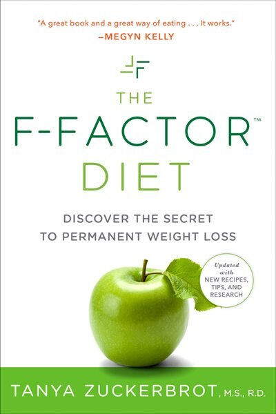 The F-factor Diet: Discover The Secret To Permanent Weight Loss by Tanya Zuckerbrot