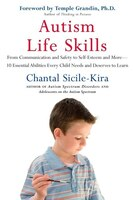 Autism Life Skills: From Communication And Safety To Self-esteem And More - 10 Essential…