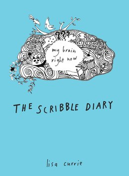 Book The Scribble Diary: My Brain Right Now by Lisa Currie