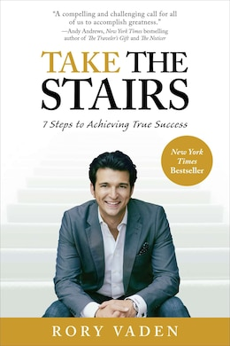 Book Take The Stairs: 7 Steps To Achieving True Success by Rory Vaden