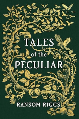 Book Tales Of The Peculiar by Ransom Riggs