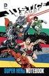 Justice League Super Hero Notebook by Allison Fabian