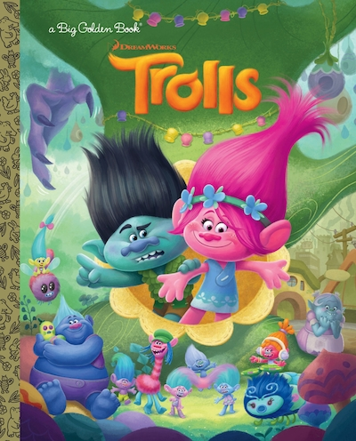 Trolls Big Golden Book Dreamworks Trolls Book By Golden