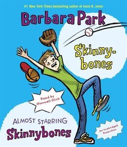 Book Skinnybones & Almost Starring Skinnybones by Barbara Park