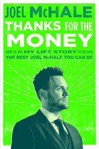 Book Thanks For The Money: How To Use My Life Story To Become The Best Joel Mchale You Can Be by Joel Mchale