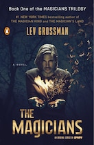Book The Magicians (tv Tie-in Edition): A Novel by Lev Grossman