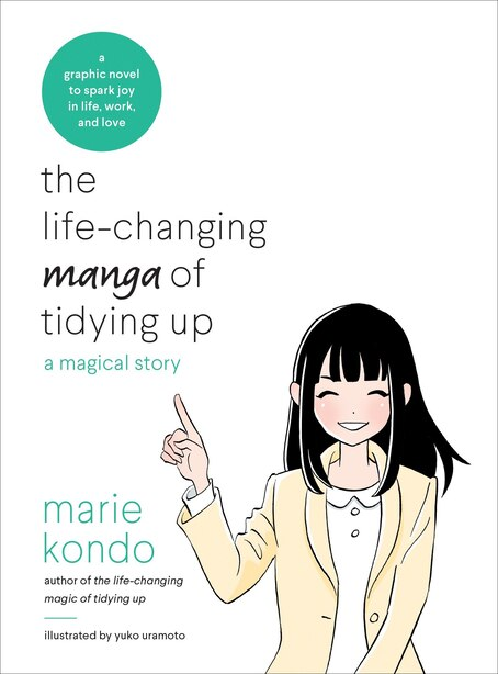 The Life-changing Manga Of Tidying Up: A Magical Story de Marie Kondo