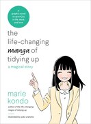 Book The Life-changing Manga Of Tidying Up: A Magical Story by Marie Kondo