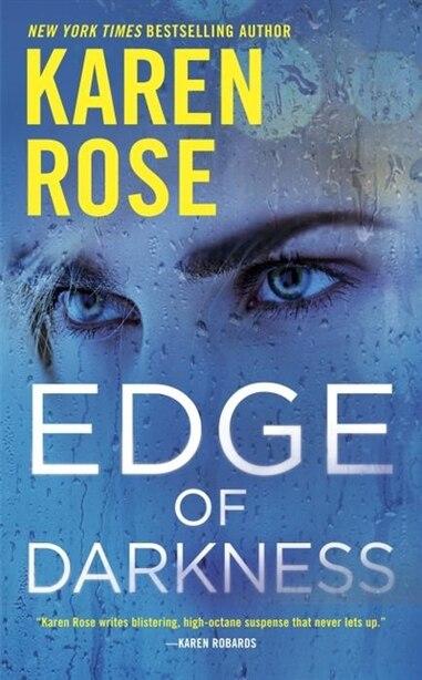 Edge Of Darkness by Karen Rose